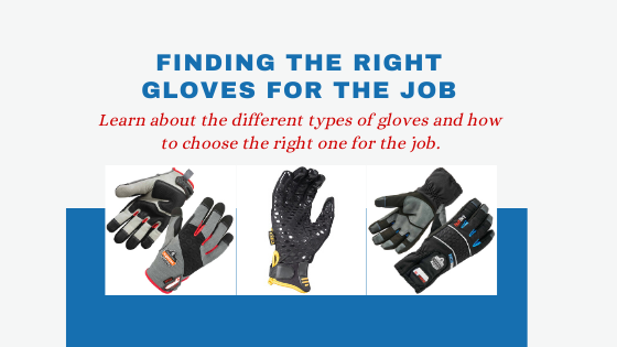 Finding the right glove for the job