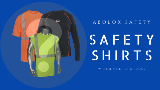 safety shirts - which one to choose