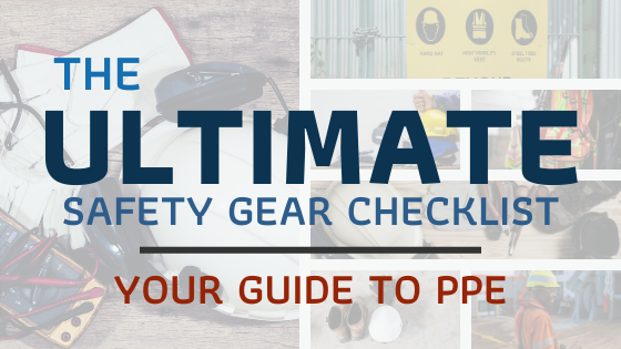 Ultimate Safety Gear Checklist