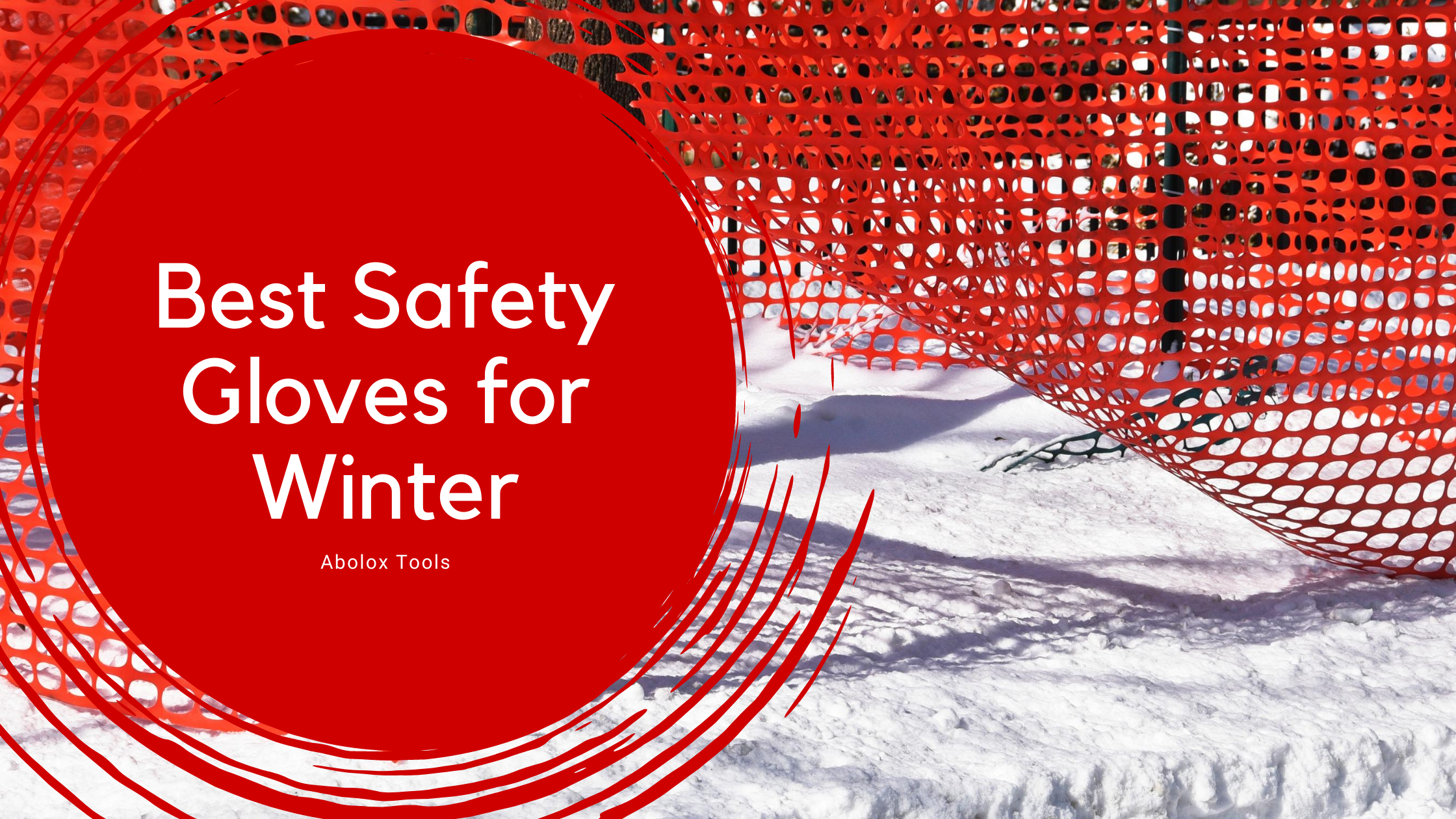 Best Safety Gloves for Winter